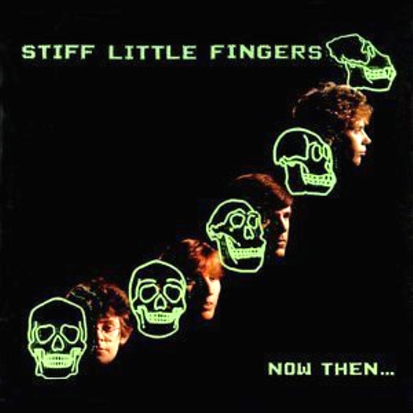 1557527-stiff-little-fingers-now-then...