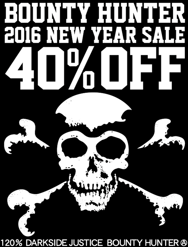 2016 BOUNTY HUNTER 40%OFF SALE